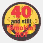 40 and Still Smokin Hot | 40th Birthday Classic Round Sticker