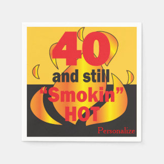 40 and Still Smokin Hot - 40th Birthday Disposable Napkins