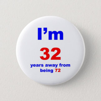40 Birthday 2 Inch Round Button