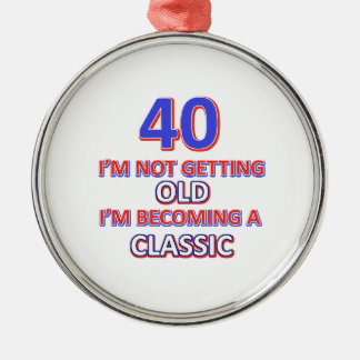 40 birthday designs metal ornament