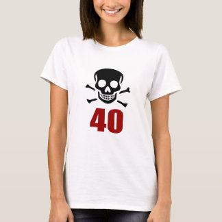 40 Birthday Designs T-Shirt
