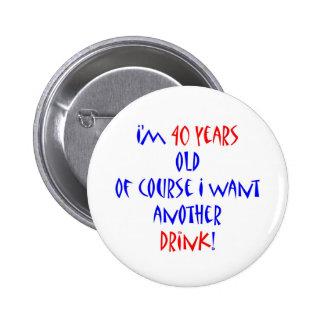40 des autres boisson badge