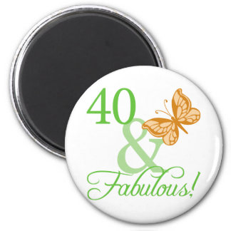 40 & Fabulous Birthday Gifts 2 Inch Round Magnet