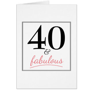 40 & Fabulous Birthday Pink & Black Birthday Card