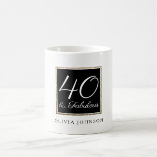 40 & Fabulous Coffee Mug | Classic White