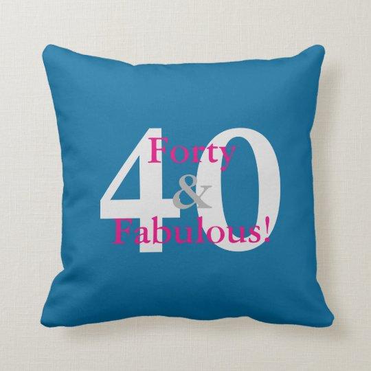 40 & Fabulous! Fun Custom Birthday Blue & Hot Pink Throw Pillow