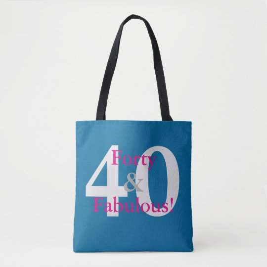 40 & Fabulous! Fun Custom Birthday Blue & Hot Pink Tote Bag