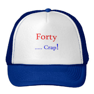 40 Forty Crap Mesh Hat