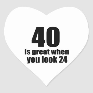 40 Is Great When You Look Birthday Heart Sticker