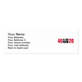 40 is the new 20 birthday business card