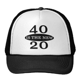 40 Is The New 20 Mesh Hats