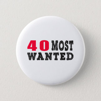40 most wanted funny birthday designs 2 inch round button