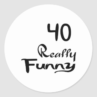 40 Really Funny Birthday Designs Classic Round Sticker