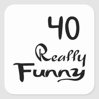 40 Really Funny Birthday Designs Square Sticker