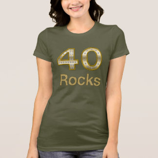 40 Rocks Bling T-Shirt