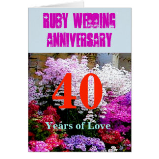 40 Ruby Wedding Anniversary with a song Card
