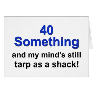 40 Something ... Card
