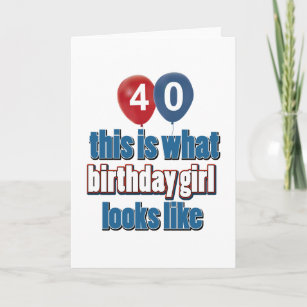40 Years Old Girl Birthday Cards