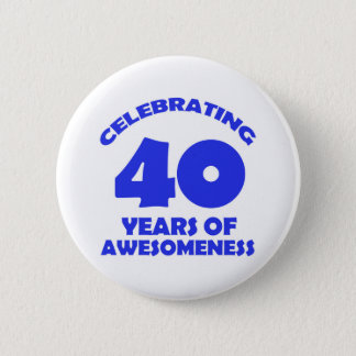 40 years old birthday designs 2 inch round button