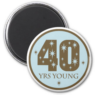 40 Years Young 40th Birthday blue Magnets