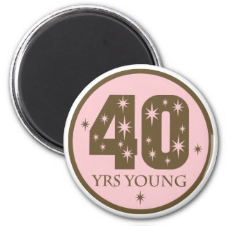 40 Years Young 40th Birthday Gift Magnets