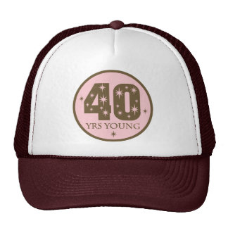 40 Years Young 40th Birthday Gift Trucker Hat