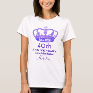 40th Anniversary Birthday Queen FUNNY V11 T-Shirt