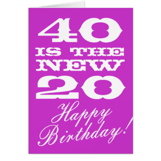 40th Birthday card for women 40 is the new 20