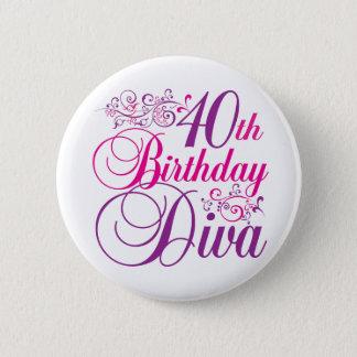 40th Birthday Diva 2 Inch Round Button
