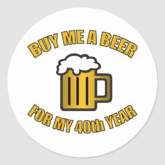 40th Birthday Funny Beer Classic Round Sticker