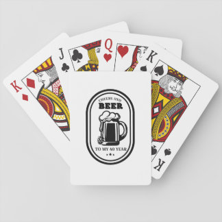40th Birthday Gift  Cheers And Beers To 40 Years Playing Cards