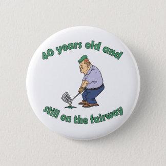 40th Birthday Golfer Gag Gift 2 Inch Round Button