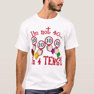 40th Birthday Humor T shirt