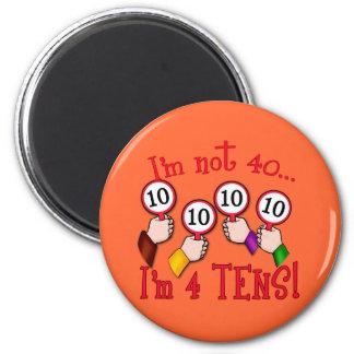 40th Birthday Humor T shirt 2 Inch Round Magnet