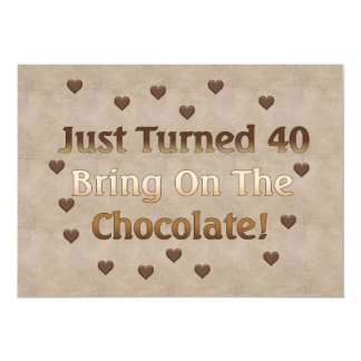 "40th Birthday Means Chocolate 5"" X 7"" Invitation Card"