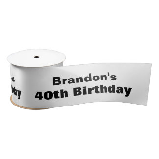 40th Birthday or ANY YEAR Custom Color A06 Satin Ribbon