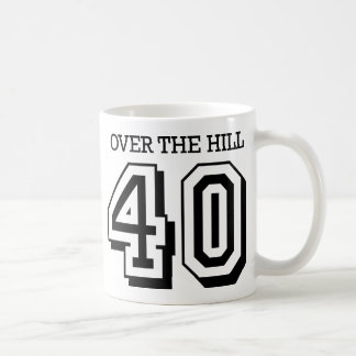 40th Birthday - Over The Hill Coffee Mugs