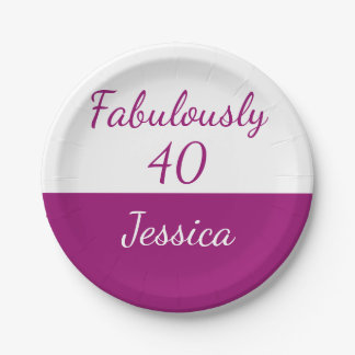 40th birthday Personalize fabulously 40 Paper Plate
