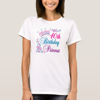 40th Birthday Princess T-Shirt