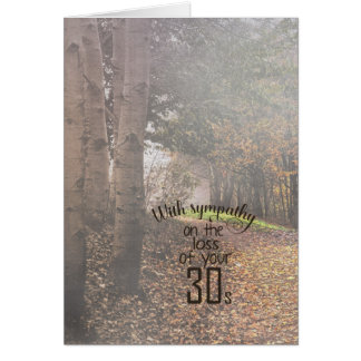 40th birthday-sympathy in foggy woods card