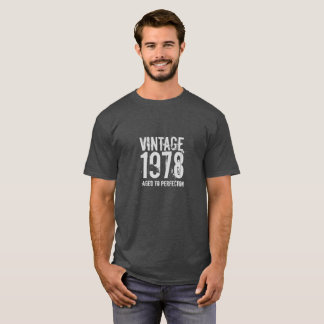 40th Birthday Vintage 1978 Aged to Perfection T-Shirt
