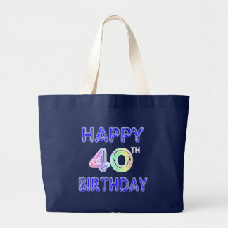 40th Birthday with Ballon Font Tote Bag