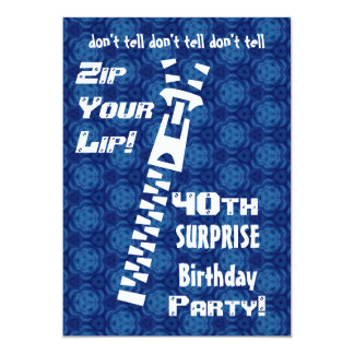 "40th SURPRISE Birthday Blue Pattern Zip  Lip  H200 5"" X 7"" Invitation Card"