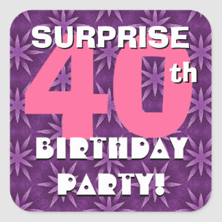40th SURPRISE Birthday Fireworks Pink and Purple Square Sticker