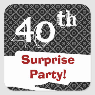 40th Surprise Birthday Party Black White and Red Square Sticker