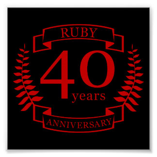 40th Wedding ANNIVERSARY RUBY Poster