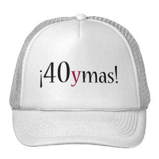 40ymas! trucker hat