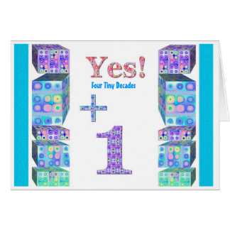 41 51 61 71 81 91 101 Years Young!  Happy Birthday Card