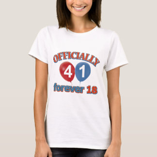 41st birthday designs T-Shirt