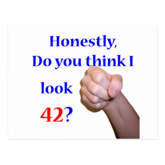 42 Do I Look 42? Postcard
